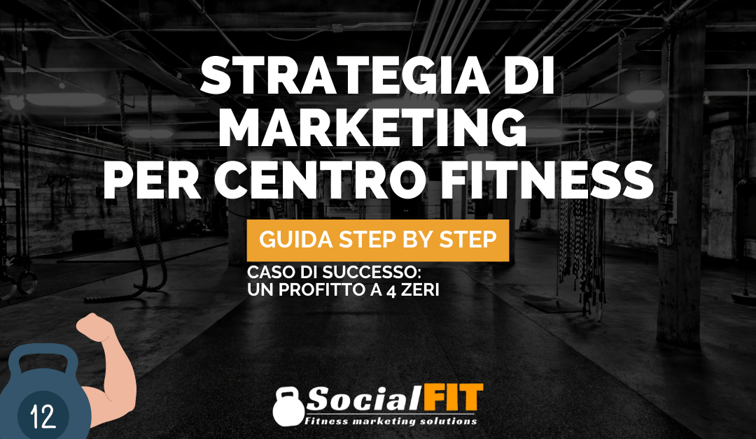 STRATEGIA DI MARKETING PER CENTRO FITNESS